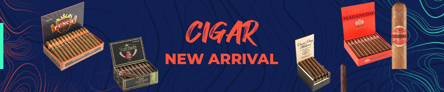 cigar new arrivals
